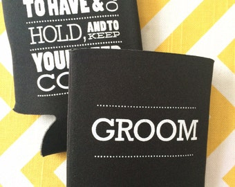 Groom Wedding cooler, wedding can coolie for groom to be, Have and Hold and Keep your Beer Cold stubby holder, Groom can cooler, groom gift