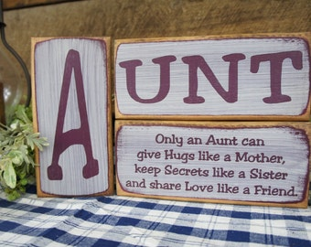 3 Piece Wooden Block Set - Only an Aunt Gives Hugs Like a Mother... Keeps Secrets Like a Sister and Shares Love Like a Friend.