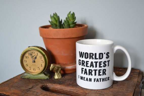 "Handmade ""World's Greatest Farter"" Coffee Mug - Father's Day Coffee Mug - Custom Handmade Coffee Cup"