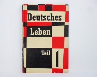 Deutsches Leben Part One - Revised Edition by A. S. MacPherson Illustrated by H. Weissenborn 1967 Vintage German Language Course Book