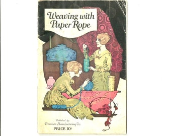 Weaving with Paper Rope - Vintage 1922 Crafting Instruction Booklet - Womens Craft - How To Book - Basket making - 1920s Paper Arts