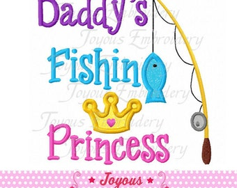 Instant Download Daddy's Fishing Princess Applique Embroidery Design NO:1726