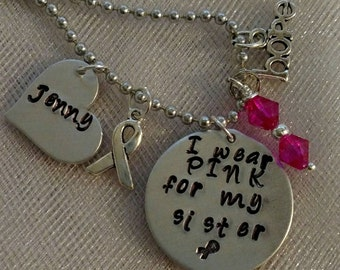 I Wear Pink For My Mom Sister Grandma Dad Grandpa Brother Husband Breast Cancer Pink Hand Stamped Necklace or Key Chain Personalized Charm