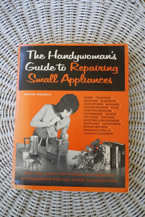 Vintage 1970s Sexist Book The Handywoman S Guide To
