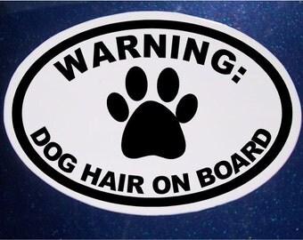 Dog Hair on Board Car Magnet, Oval Car Magnet, Rescue Pet, Pet Magnet, Dog Magnet