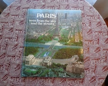Vintage Book Paris Seen From The Sky And The Streets 1980s Large Hardcover France