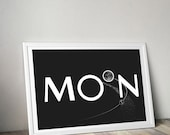 Wall art home decor- Moon Typography- Wall decor art print- Black and white poster