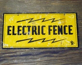 Early Electric Fence Sign, with Lightning Bolts, Vintage Collectible Warning Sign, Farmhouse , Home Decor
