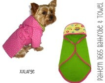 Dog Bathrobe & Hooded Dog Towel Pattern 1665 * XXLarge * Dog Clothes Pattern * Dog Robe Pattern * Dog Bath Towel Pattern * Hooded Bath Towel