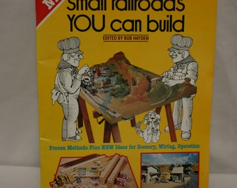 Collectible Small Railroads You Can Build instruction manual by Bob Hayden