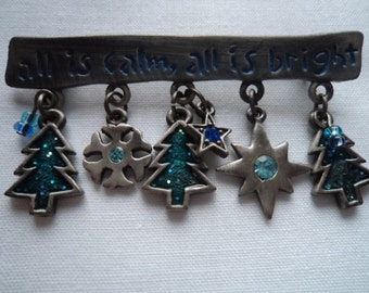Fabulous Unsigned Vintage Silver Metal All is Calm all is Bright Dangler Brooch/Pin