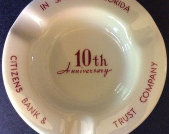 REDUCED Vintage 1959 Ashtray Citizens Bank and Trust Company, Sarasota, FL 10th Anniversary 1959