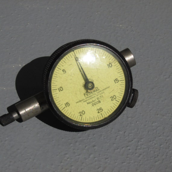 Federal Indicators Gages : Federal indicator b machinist gauge