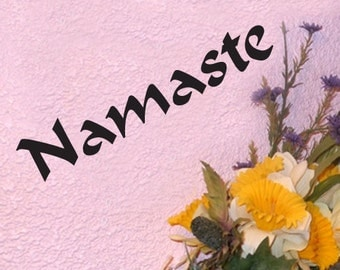 Namaste  Vinyl Decal  Spiritual Bumper Decal 20 cm by 3.5 cm comes in a choice of colours