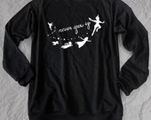 Never grow up peter pan sweaters shirt, Walt disney Tshirt,Fashion clothing unisex L size,