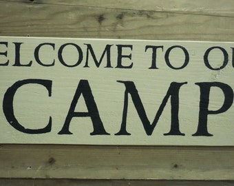 Welcome to our Camp - Pine Wood Sign | Country | Primitive | Rustic |