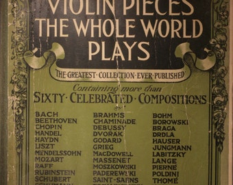 "1916 Antiquarian Sheet Music Book, ""Violin Pieces The Whole World Plays"""