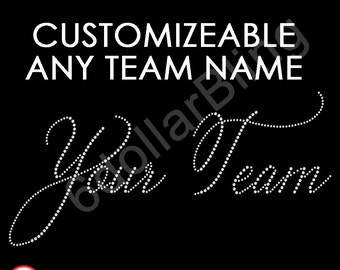 Rhinestone Iron-on Transfer Any Team Name Large Crystal Script - Make Your Own Shirt!