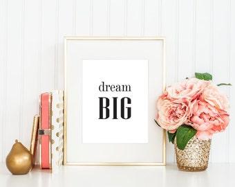 Black Printable Wall Decor // Dream Big Typography 8x10 PDF