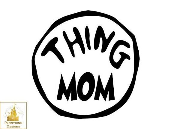 Dr. Seuss Suess Thing Mom Thing Dad Thing 1 and Thing 2 Logo T Shirt ...