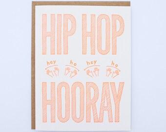 Hip Hop Hooray Letterpress Card