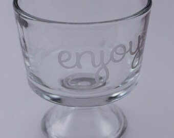 Custom Etched Mini Trifle Bowl With Enjoy