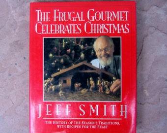 Christmas Book, Celebrate Christmas Book, The Frugal Gourmet Celebrates Christmas, vintage cookbook