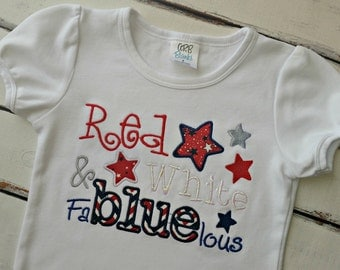 Girl's 4th Of July Shirt, Red White and FaBLUElous, Patriotic