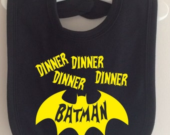Dinner Dinner Dinner Dinner Batman - Baby Bib