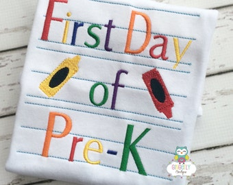 First Day of Pre-K  - Back to school shirt - Back to School, Pre-K Shirt, First Day of School, First Day of Pre-K, Pre-K, School Shirt