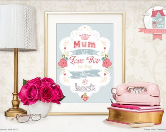 Personalised Art Print - Love You Mum - Mother's Day / Female Birthday Gift