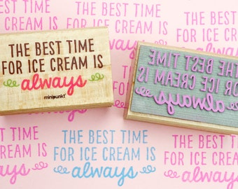 The best time for ice cream is always - stamp