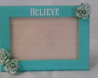 BELIEVE 3 X 5 inch hand-painted wooden picture frame. Aqua frame with flowers and glass photo protector .