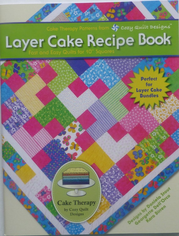 Layer Cake Quilt Books : Book Layer Cake Recipe Quilt Book by Daniela