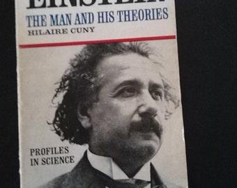 Albert Einstein the Man and His Theories ~ vintage book on Albert Einstein
