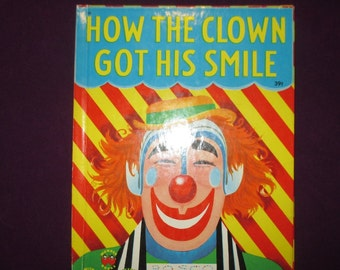 How the Clown Got His Smile by Marcia Martin