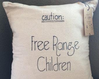 Caution: Free Range Children decorative pillow