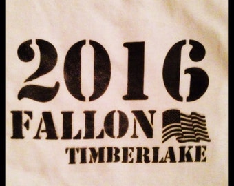 Fallon Timberlake 2016 shirt fallon timberlake for president presidential election 2016 campaign tee campaign shirt
