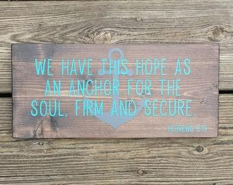 Hebrews, Bible Verse, Anchor, Hope, Homemade, Handpainted, Decor, Sign