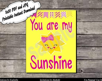 You Are My Sunshine - 8x10 Printable Digital File with Instant Download