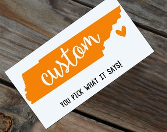 ANY WORD! Custom Tennessee State Decal