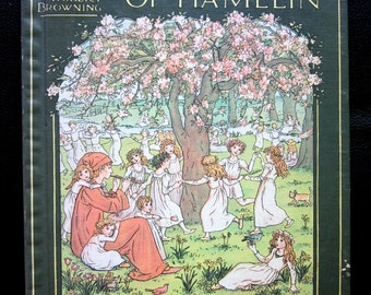 The Pied Piper of Hamelin. Illustrated by Kate Greenaway. Browning, Robert & Kate Greenaway (Illustrator)