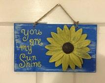 You are my sunshine, wall art, wall decor, metal wall art, quote sign, summer decor, spring decor, nursery decor, sunflower decor