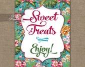 Desserts Sign - Hawaiian Sweet Treats Sign - Luau Printable Dessert Table Signs - Floral Baby Bridal Shower Wedding Dessert Buffet TRP