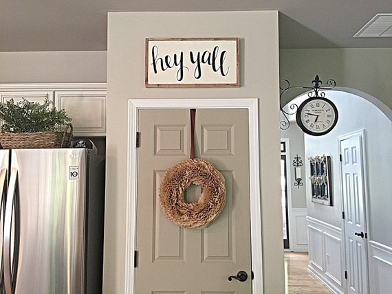 Https Www Etsy Com Listing 240076858 Hey Yall Sign Home Decor Hand Painted