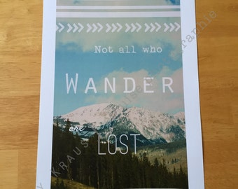 Not All Who Wander Are Lost | Print | 11x17 | Photo | Quote | Typography