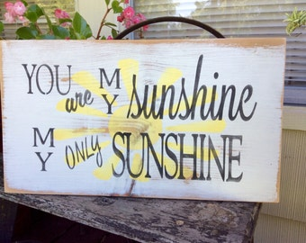 You are My Sunshine wood sign
