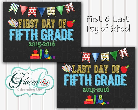 First Day Of School Sign First Day Of Fifth Grade Sign Last