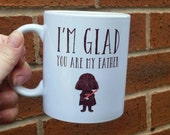 Dad birthday mug Dad gift star wars fan i'm glad you are my father unique not available on the high street