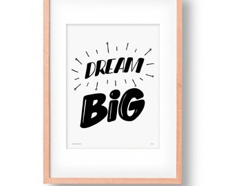 Print - Dream Big